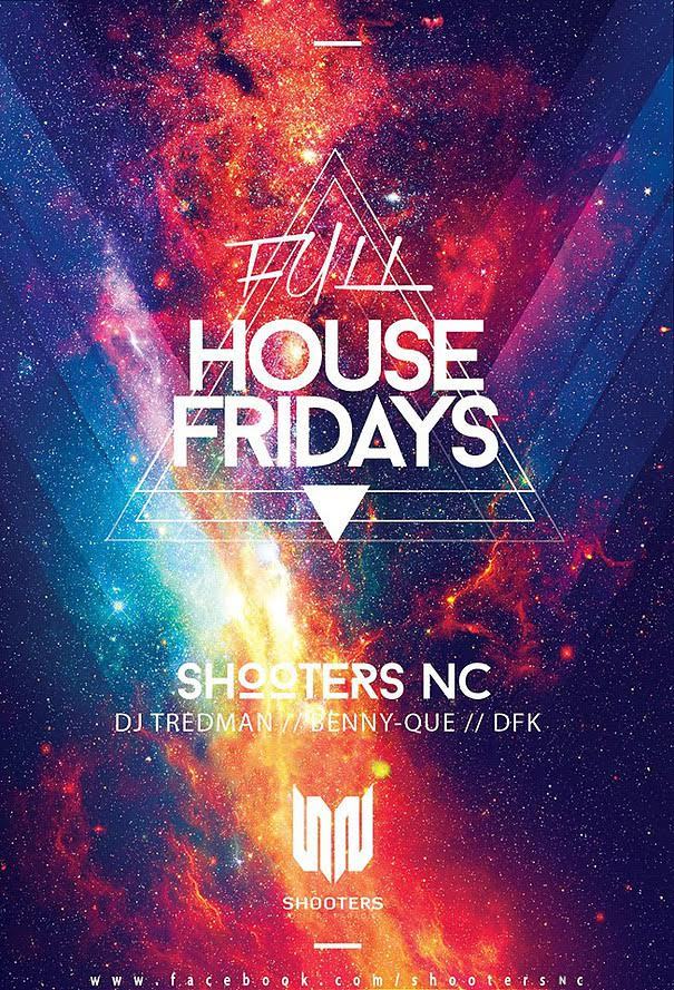 Full House Fridays Shooters